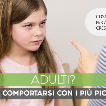 Adulti, come comportarsi con i più piccoli?