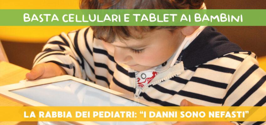 Basta cellulari e tablet ai bambini