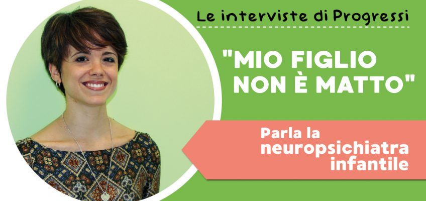 Parla la neuropsichiatra infantile: intervista alla Dott.ssa Giovinazzo
