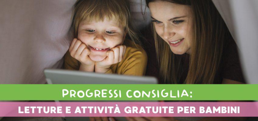 Letture e attività gratuite per bambini costretti in casa
