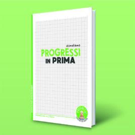 PROGRESSI IN PRIMA – libricino dei prerequisiti all'apprendimento