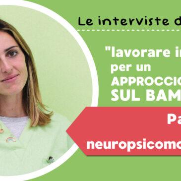 Parliamo con la neuropsicomotricista: lavorare in équipe per un approccio globale sul bambino